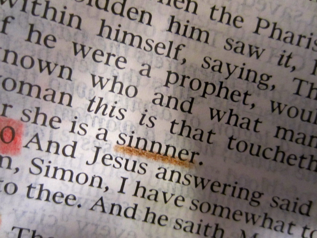 Sinner:  Raised to the Nth Power (See Luke 7:39)